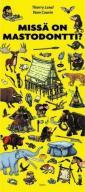 Missä on mastodontti