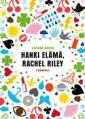 Hanki elämä, Rachel Riley