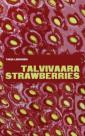 Talvivaara strawberries