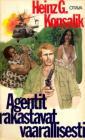 Agentit rakastavat vaarallisesti