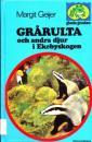 Grårulta och andra djur i Ekebyskogen