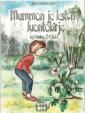 Mummon ja lasten luontokirja - kotipihan ötökät