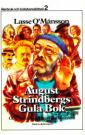August Strindbergs gula bok och andra märkliga tidsdokument