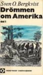 Drömmen om Amerika 1