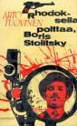 Rhodoksella polttaa, Boris Stolitsky