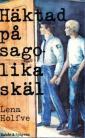 Häktad på sagolika skäl
