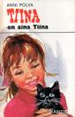Tiina on aina Tiina