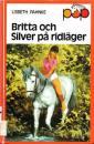 Britta och Silver på ridläger