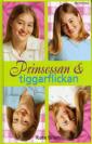 Prinsessan & tiggarflickan