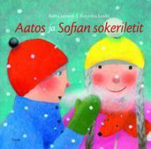 Aatos ja Sofian sokeriletit - kirjan kansikuva