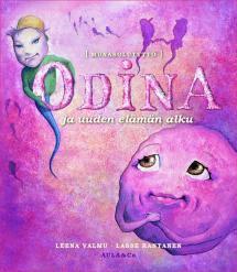 Odina ja uuden elämän alku
