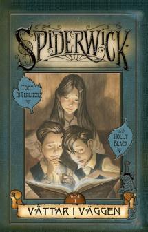 Spiderwickin kronikat - Ensimmäinen osa viidestä