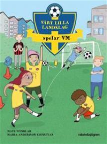 Vårt lilla landslag spelar VM - pärmbild