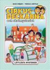 Cirkusdeckarna och skolmysteriet - pärmbild