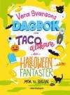 Vera Svansons dagbok för tacoälskare och halloweenfantaster - pärmbild