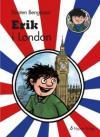 Erik i London