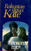 Rakastan sinua, Kate